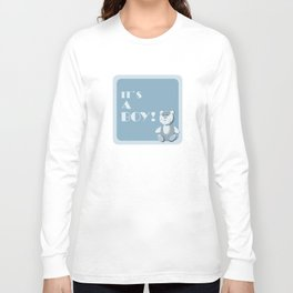 it`s a boy!  Long Sleeve T-shirt