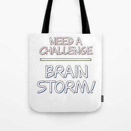 Problem Solving or Brainstorming Tshirt Design Challenge brainstorm Tote Bag