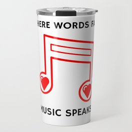 Music Speaks Travel Mug