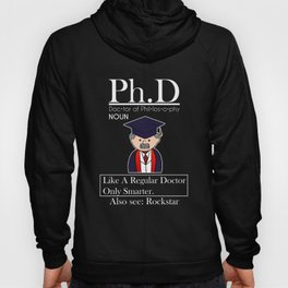 PhD Doctorate Degree Graduation Hoody