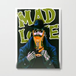 Dr. Gogol's Mad Love Metal Print
