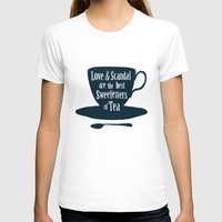 scandal T-shirts featuring Love & Scandal are the Best Sweeteners of Tea by andy fielding