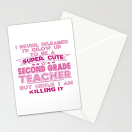 A SUPER CUTE SECOND GRADE TEACHER Stationery Cards