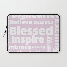 Positive message  ( pink version ) Laptop Sleeve