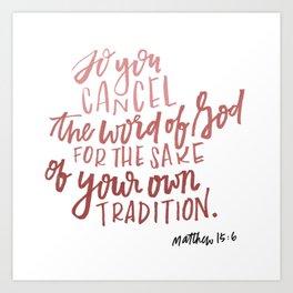 Cancel the word of God Art Print