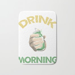 Can't Drink all day start in Morning Bath Mat