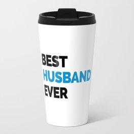 Best Husband Ever Quote Travel Mug