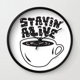 Stayin' Alive Wall Clock