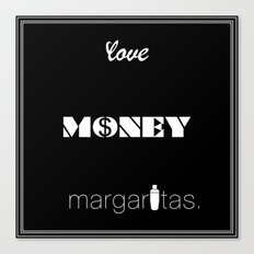 Love, Money, Margaritas. | Typography Canvas Print