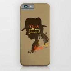 Don't call me Junior! – Indiana Jones Silhouette Quote Slim Case iPhone 6s