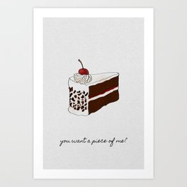 You Want A Piece of Me? Cake Illustration Art Print