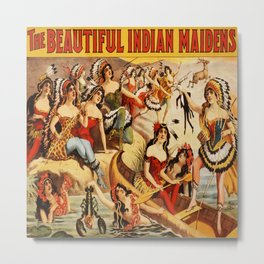 Vintage Poster - The Beautiful Indian Maidens Metal Print