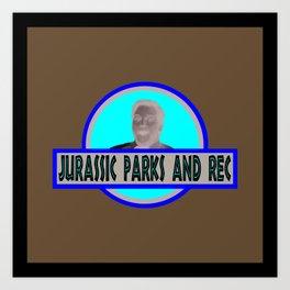 Jurassic Parks And Rec Art Print