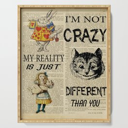 alice in wonderland mad I'm not crazy Serving Tray