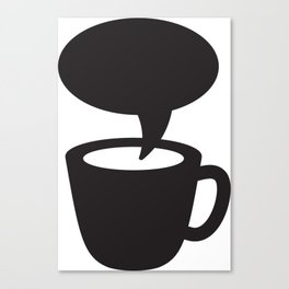 Coffee cup dialogue Canvas Print