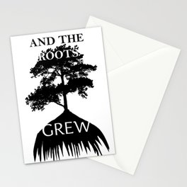 And The Roots Grew Stationery Cards
