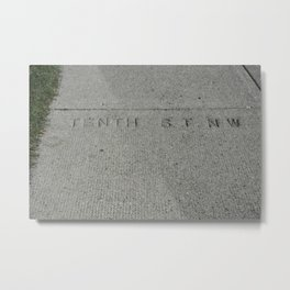 Tenth St NW sidewalk stamp Metal Print