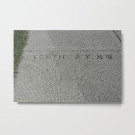 Tenth St NW sidewalk stamp Metal Print