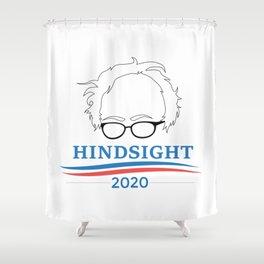 Bernie Sanders Hindsight 2020 Shower Curtain