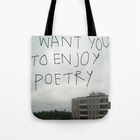 poetry Tote Bags featuring poetry by Willow Summers