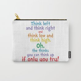 If Only You Try Quote - Dr Seuss Carry-All Pouch