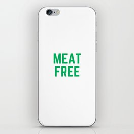 MEAT FREE iPhone Skin