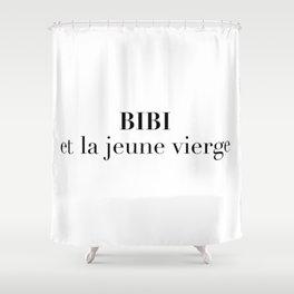 BIBI et la jeune vierge Shower Curtain