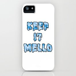 Keep it mello watercolor iPhone Case