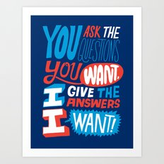 The Answers I Want. Art Print
