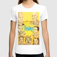 friday T-shirts featuring Friday by Tristan