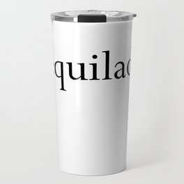 Tequilady Travel Mug