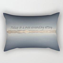 Today Is A Neverending Story Rectangular Pillow