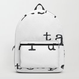 I don't talk to people Backpack