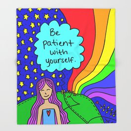 Be patient with yourself. Throw Blanket
