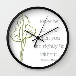 Stay Outside Wall Clock