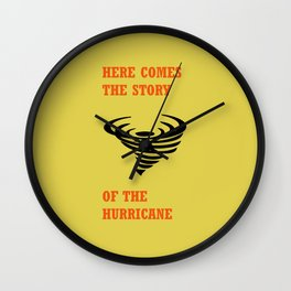 Here comes the story of the hurricane Wall Clock