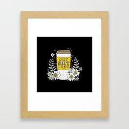 Drink Coffee, Get Shit Done Framed Art Print