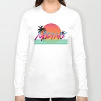 miami Long Sleeve T-shirts featuring Miami by TH Graphic Designs