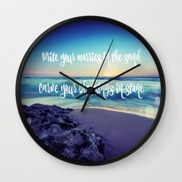 Write your Worries in Sand, Carve your Blessings in Stone Quote Wall Clock