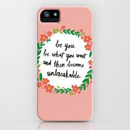 Unbreakable iPhone Case