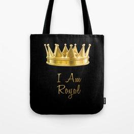 I am Royal in Black Tote Bag