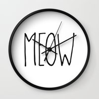 meow Wall Clocks featuring Meow by Hipster