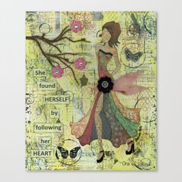 She Found Herself by Following Her Heart Canvas Print