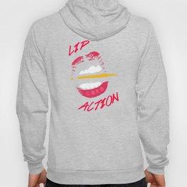 Lip Action Hoody