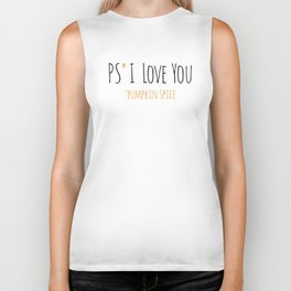 PS I Love you - Pumpkin Spice Biker Tank