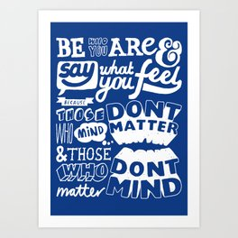 Be Who You Are - A Positive Attitude Art Print