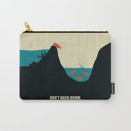 Lab No.4 -Don't Back Down Life Motivating Quotes poster Carry-All Pouch
