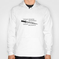 ouat Hoodies featuring OUAT Quote | Great power requires great sacrifice by CLM Design
