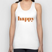 be happy Tank Tops featuring Happy by Philippa K