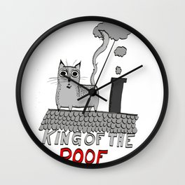 king of the roof Wall Clock